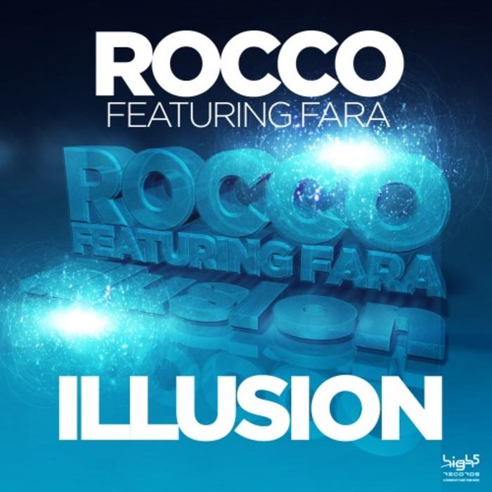 ROCCO feat FARA - Illusion