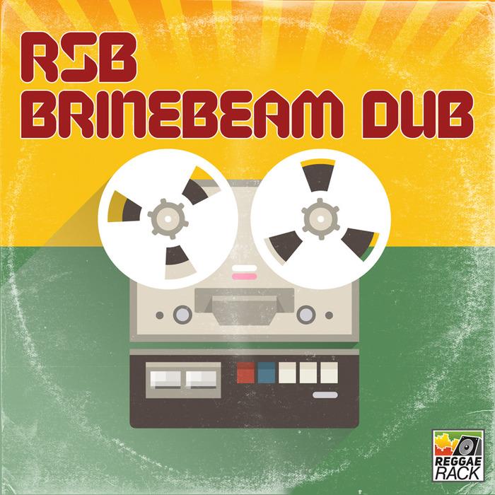 RSB - Brinebeam Dub