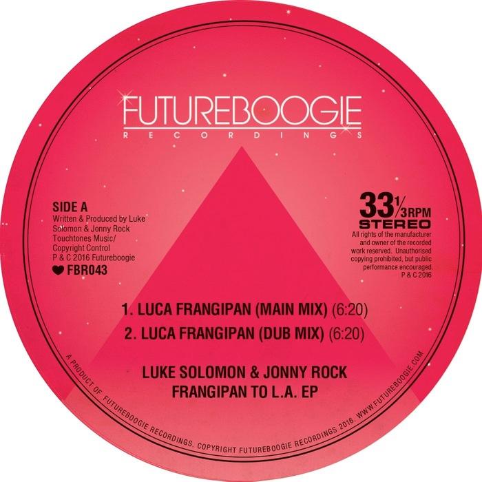 LUKE SOLOMON/JONNY ROCK - Frangipan To L.A. EP