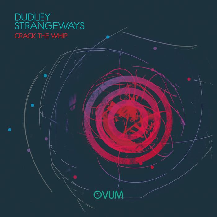 DUDLEY STRANGEWAYS - Crack The Whip