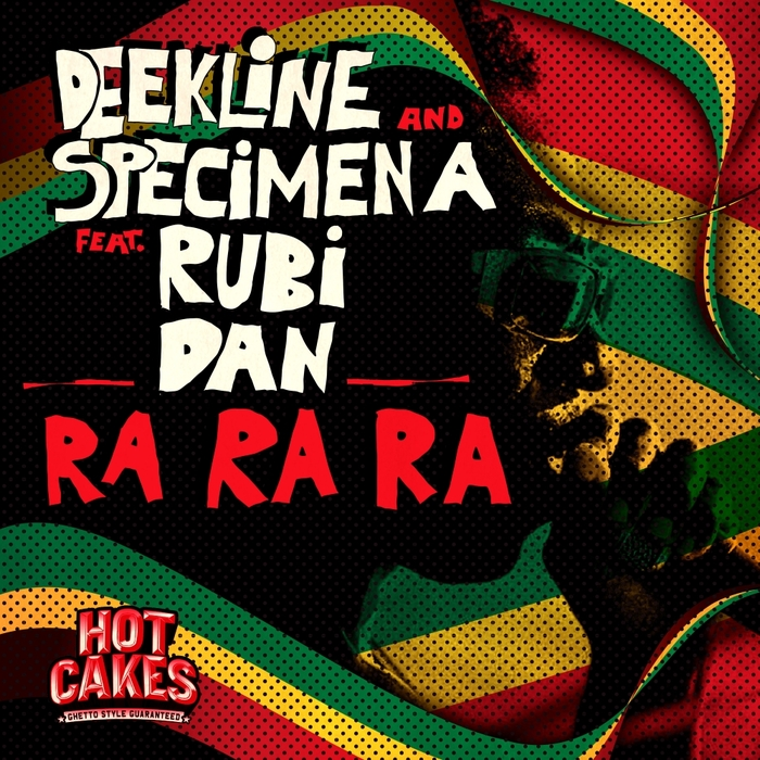 DEEKLINE/SPECIMEN A feat RUBI DAN - Ra Ra Ra