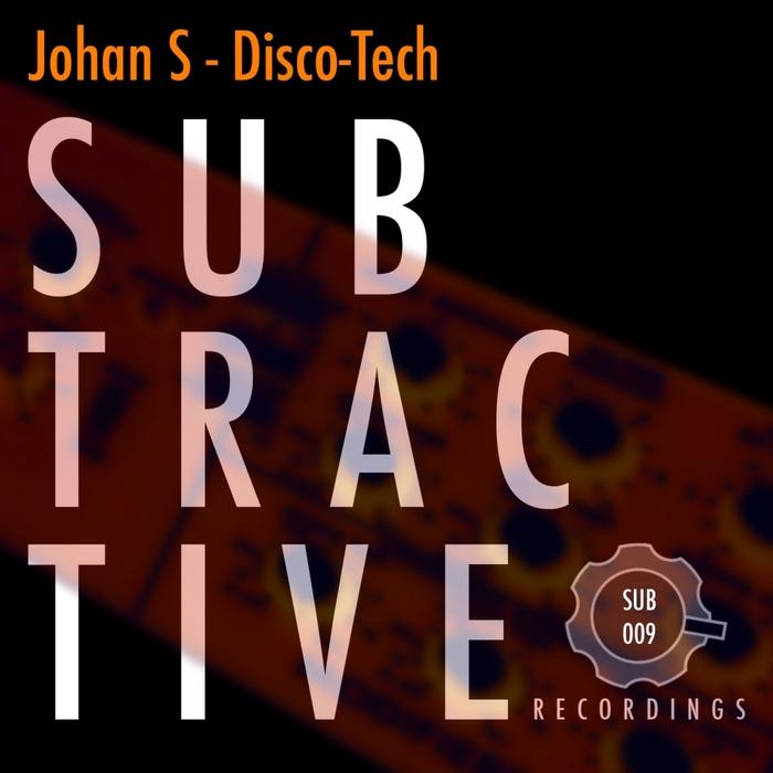 JOHAN S - Disco-Tech