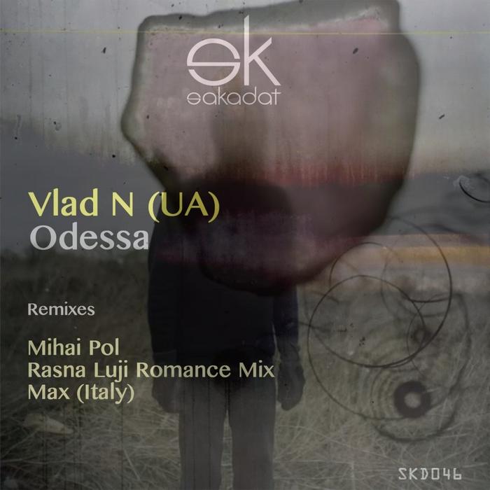 VLAD N - Odessa