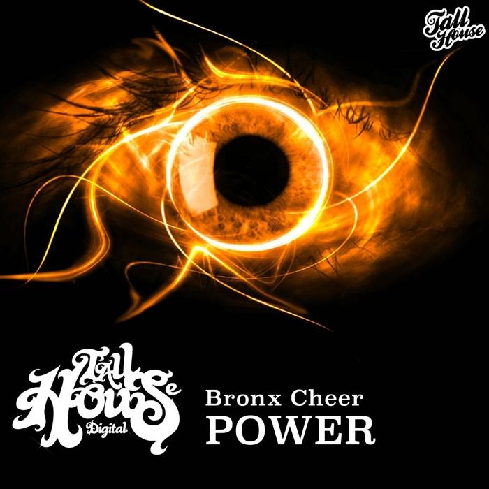 BRONX CHEER - Power