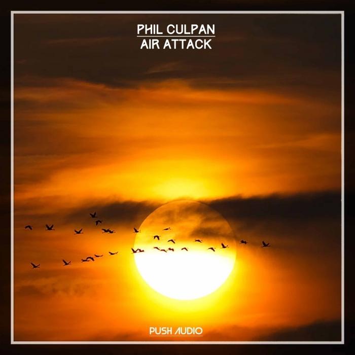 PHIL CULPAN - Air Attack (Explicit)