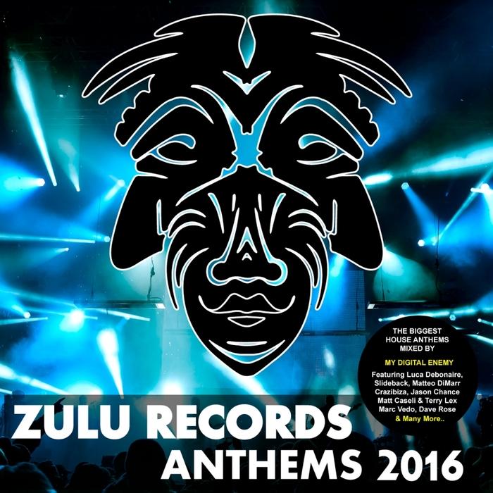 VARIOUS - Zulu Records Anthems 2016