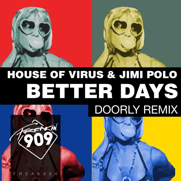 HOUSE OF VIRUS/JIMI POLO - Better Days
