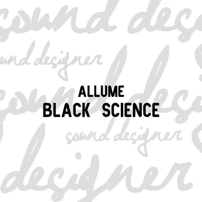ALLUME - Black Science