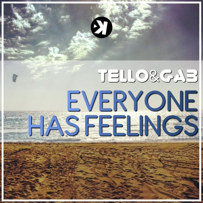 GAB/TELLO - Everyone Has Feelings