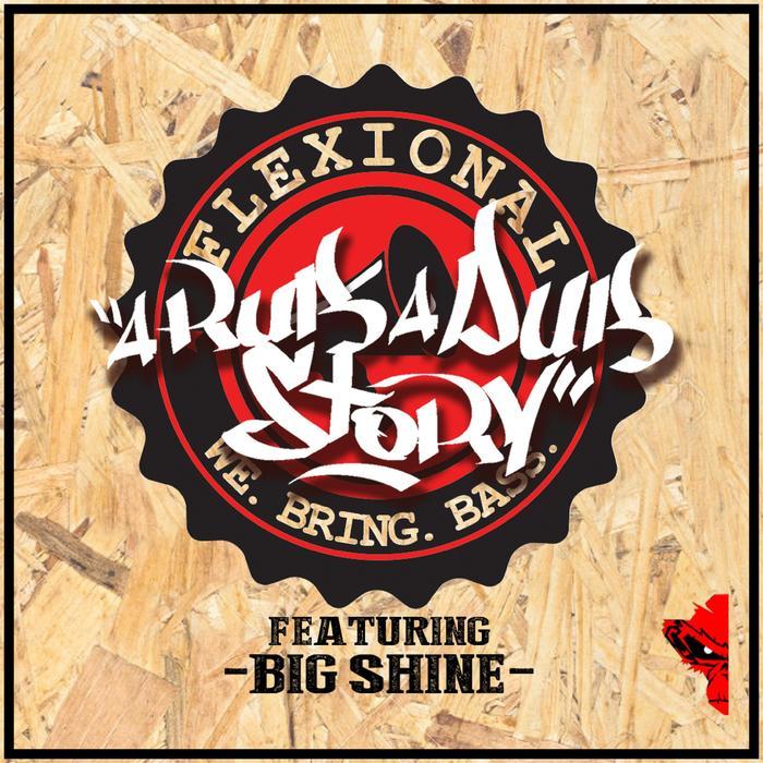 FLEXIONAL - A Rub A Dub Story (feat Big Shine)