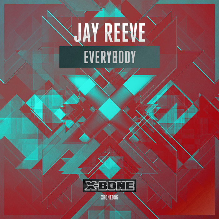 JAY REEVE - Everybody