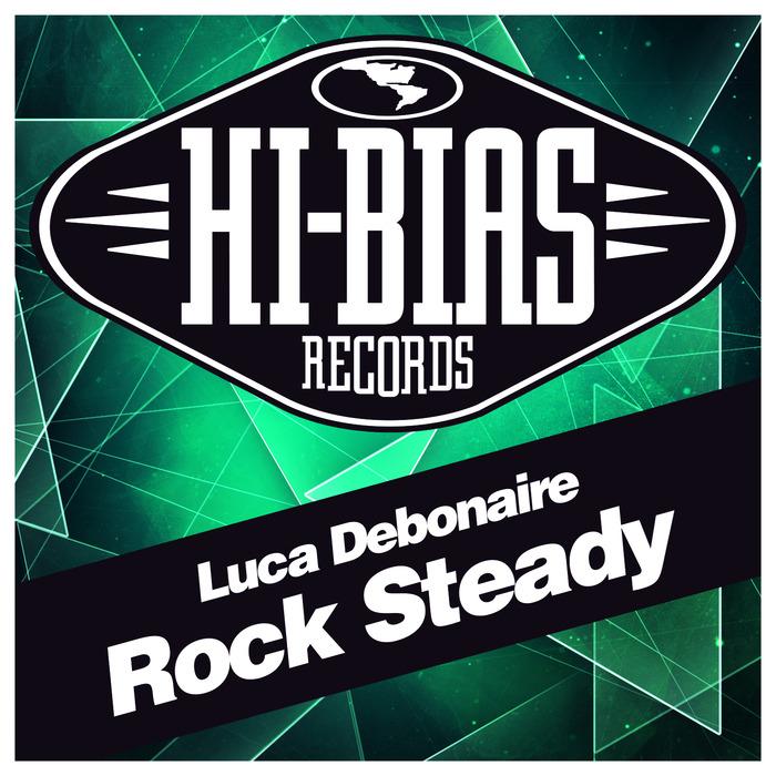 LUCA DEBONAIRE - Rock Steady