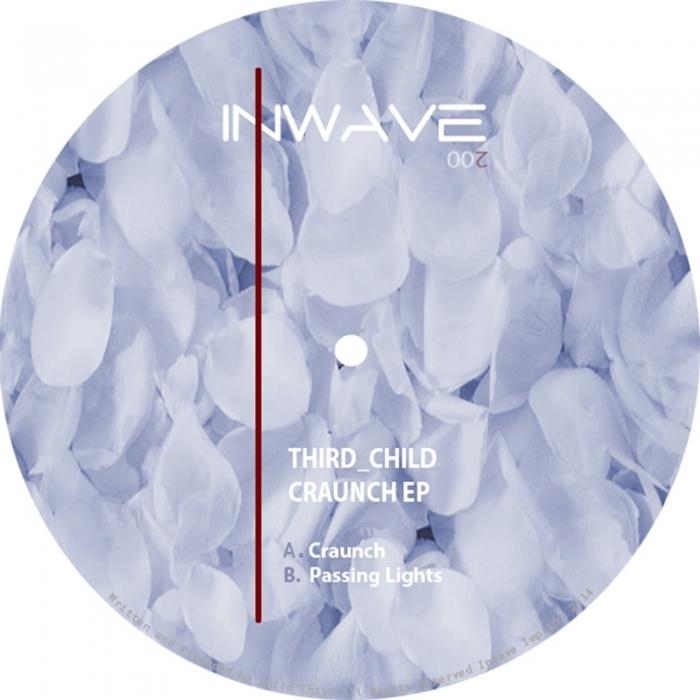 THIRD CHILD - Craunch EP