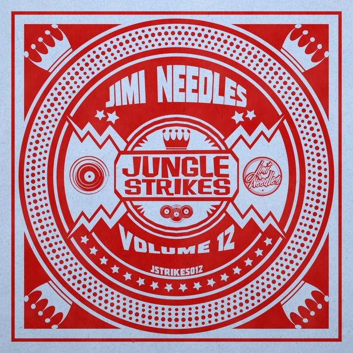 JIMI NEEDLES - Jungle Strikes Vol 12