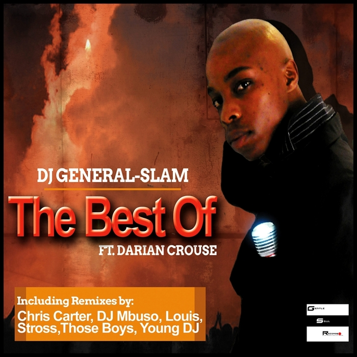 DJ GENERAL SLAM feat DARIAN CROUSE - The Best Of