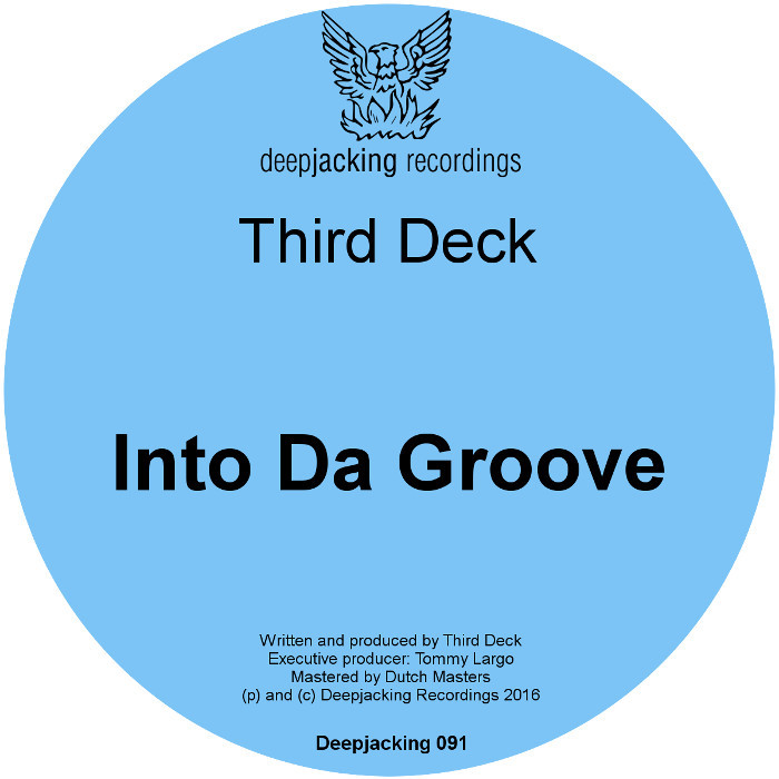 THIRD DECK - Into Da Groove
