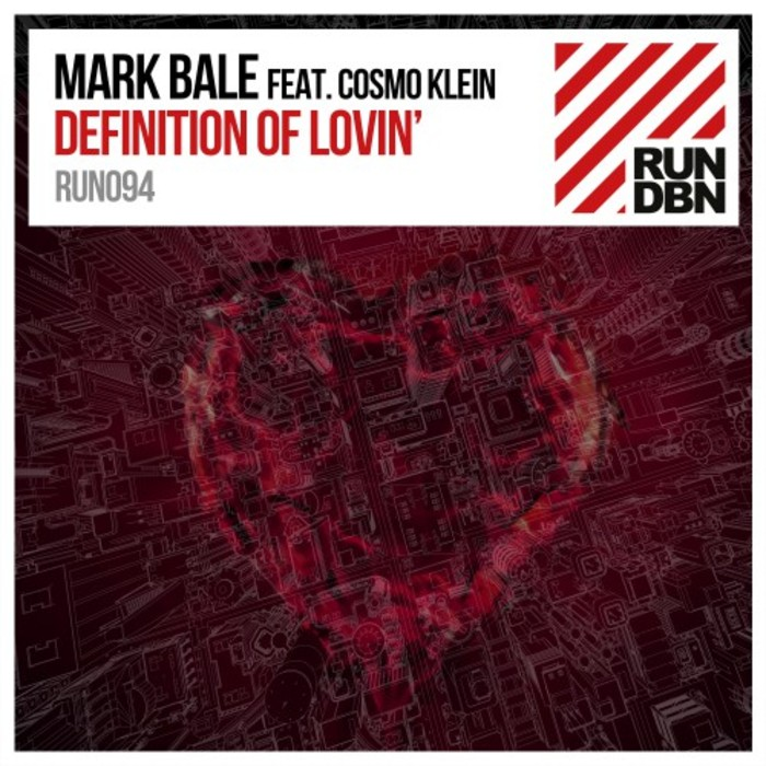 MARK BALE feat COSMO KLEIN - Definition Of Lovin'