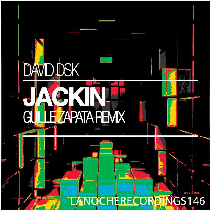 DAVID DSK - Jackin
