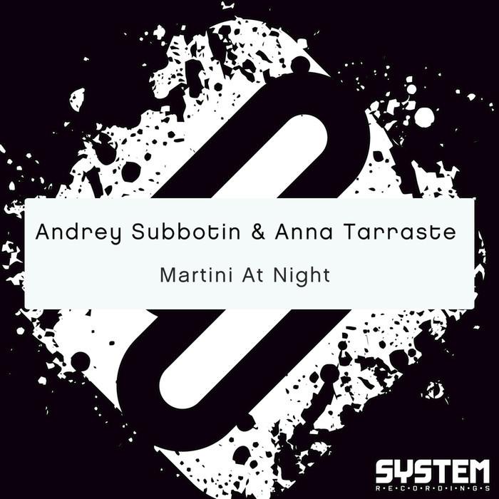 ANDREY SUBBOTIN/ANNA TARRASTE - Martini At Night