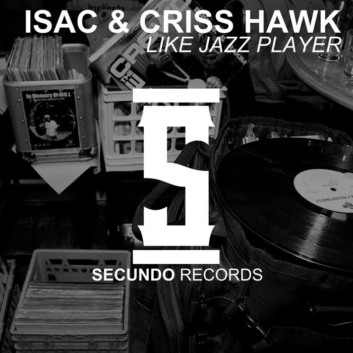 CRISS HAWK/ISAC - Like Jazz Player