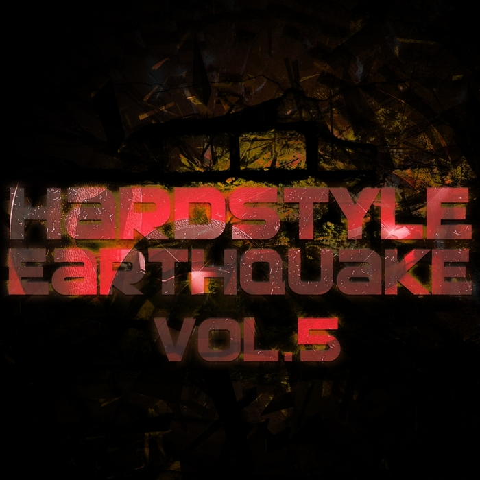 VARIOUS - Hardstyle Earthquake Vol 5