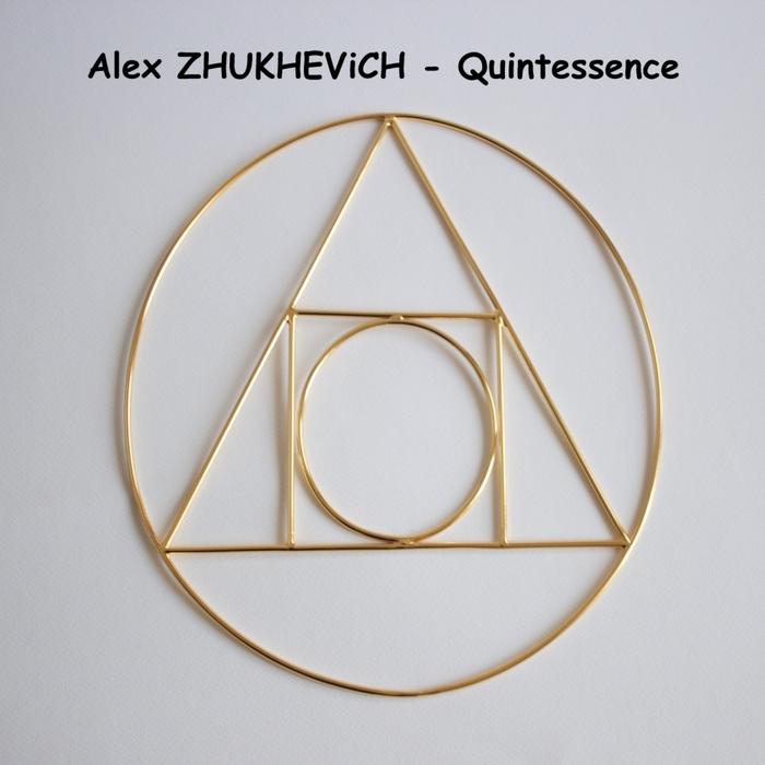 ALEX ZHUKHEVICH - Quintessence
