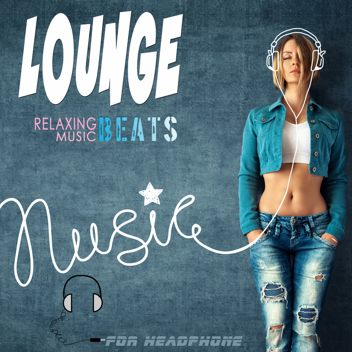 VIBRAPHILE - Lounge Relaxing Music Beats For Headphone