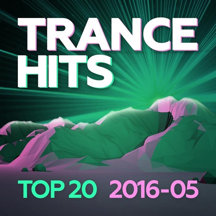 VARIOUS - Trance Hits Top 20 - 2016-05