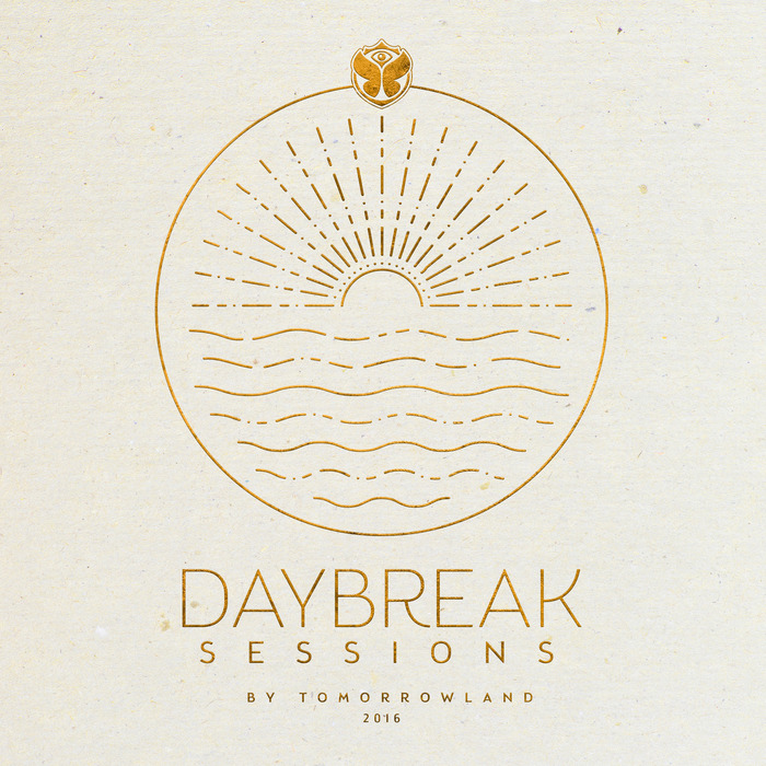 VARIOUS - Daybreak Sessions 2016 By Tomorrowland