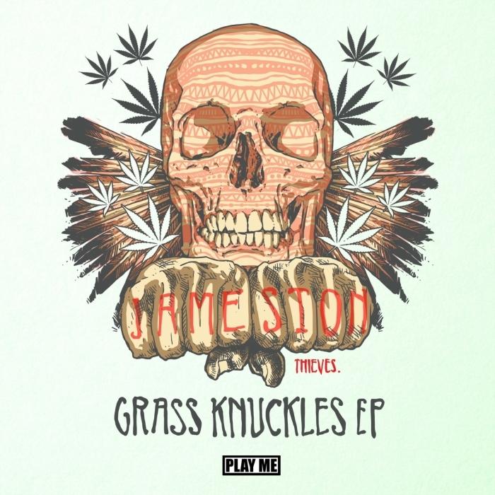 JAMESTON THIEVES - Grass Knuckles EP