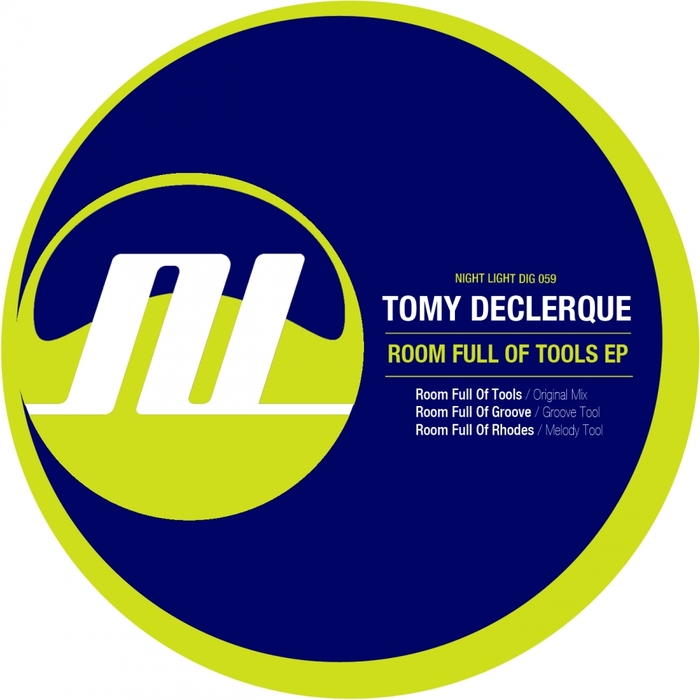 TOMY DECLERQUE - Room Full Of Tools EP