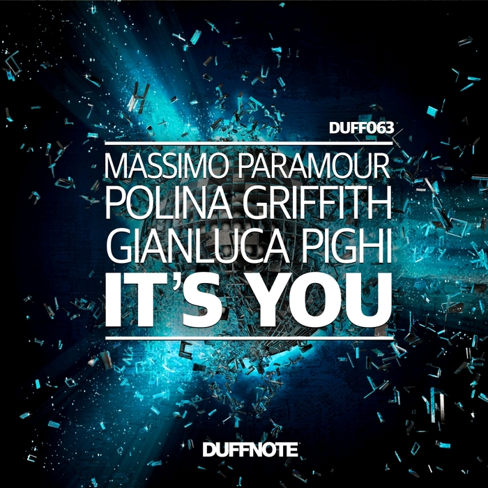POLINA GRIFFITH/GIANLUCA PIGHI/MASSIMO PARAMOUR - It's You