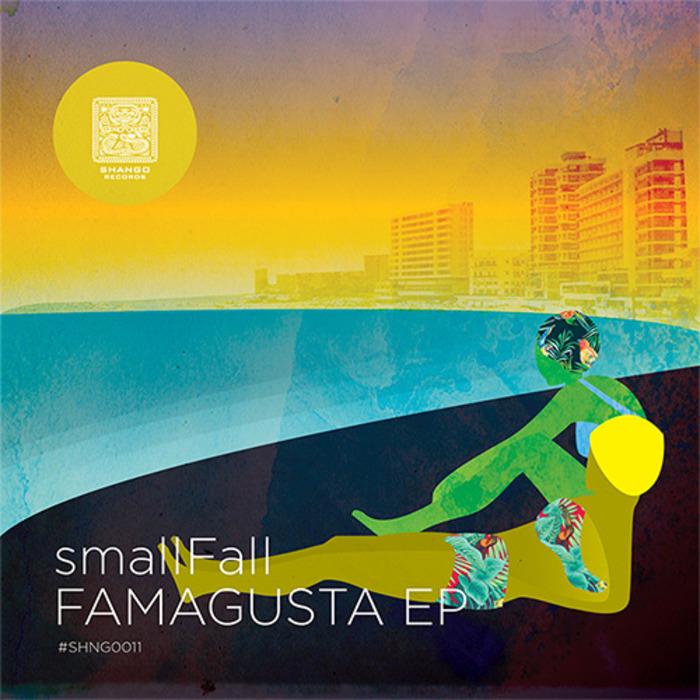 SMALLFALL - Famagusta EP