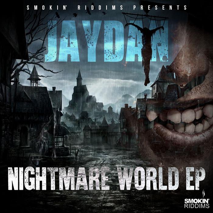 JAYDAN - Nightmare World EP