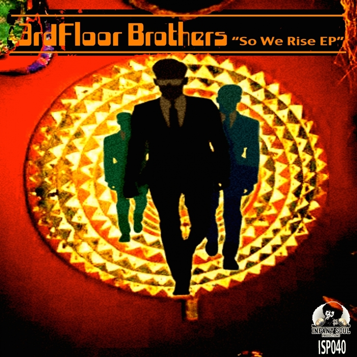3RDFLOOR BROTHERS - So We Rise EP