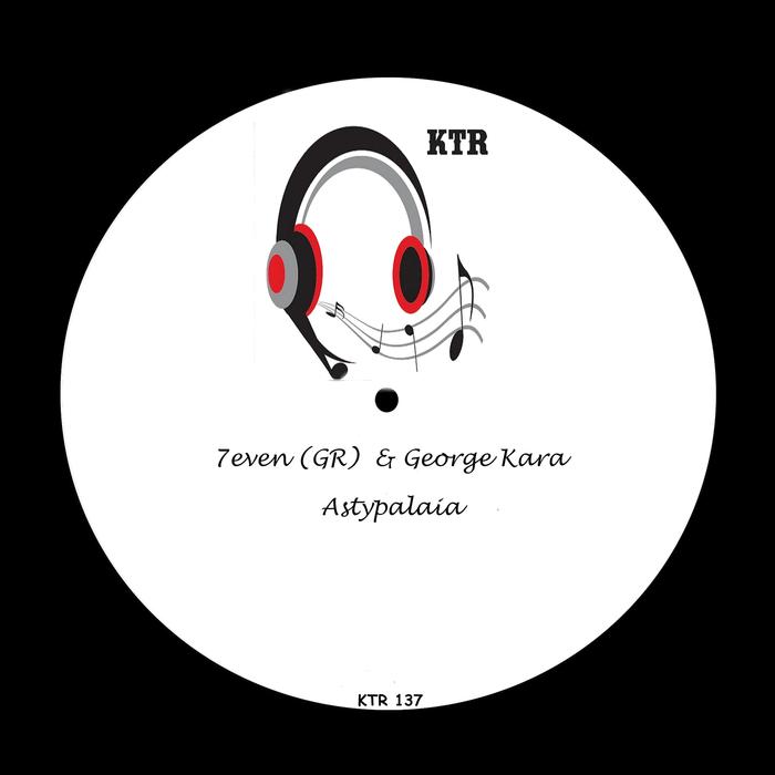 7EVEN (GR) & GEORGE KARA - Astypalaia