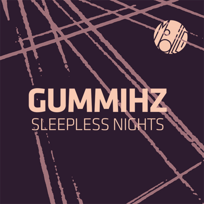 GUMMIHZ - Sleepless Nights