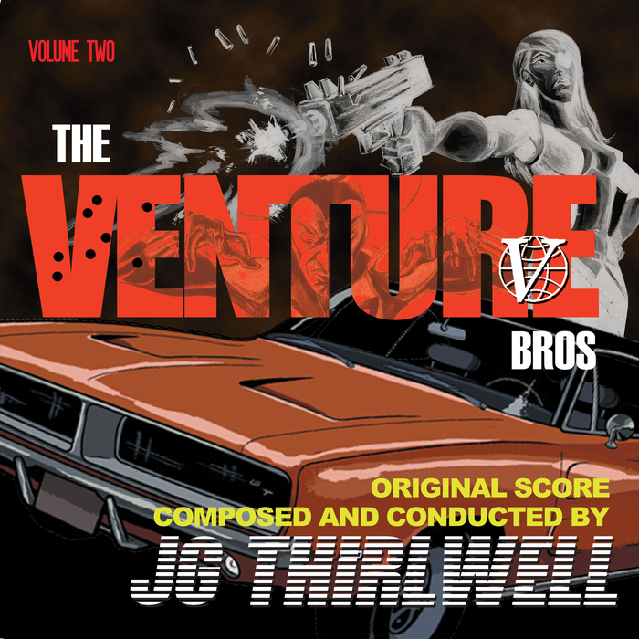 JG THIRLWELL - Music Of The Venture Bros Volume Two