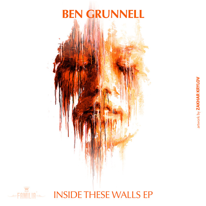 BEN GRUNNELL - Inside These Walls EP