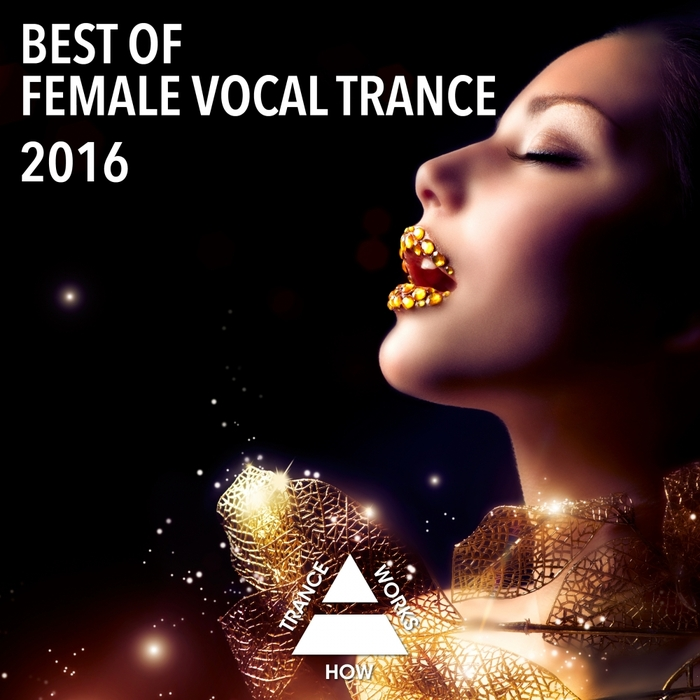 VARIOUS - Best Of Female Vocal Trance 2016