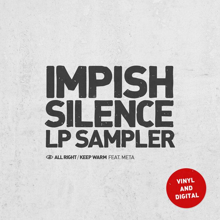 IMPISH - Silence LP Sampler