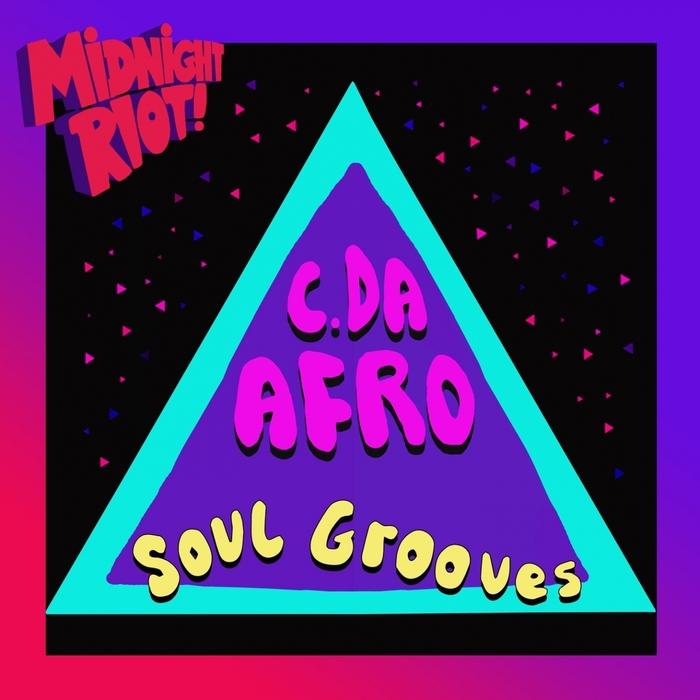 C DA AFRO - Soul Grooves