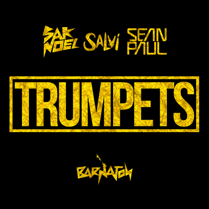 SAK NOEL feat SEAN PAUL - Trumpets