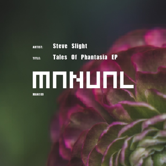 STEVE SLIGHT - Tales Of Phantasia EP