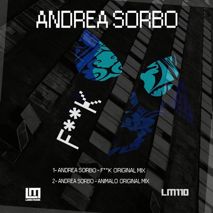 ANDREA SORBO - F**K
