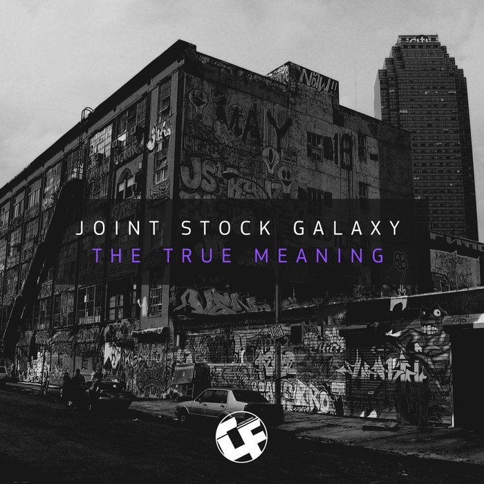 JOINT STOCK GALAXY - The True Meaning