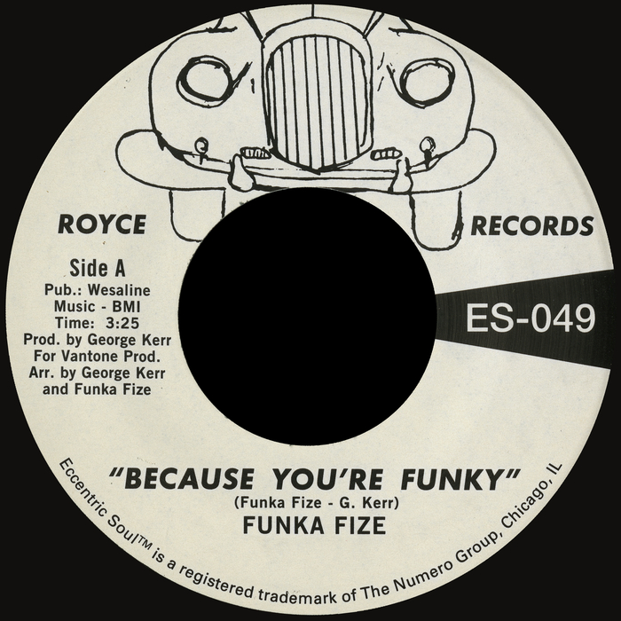 FUNKA FIZE - Because Youare Funky/No Words