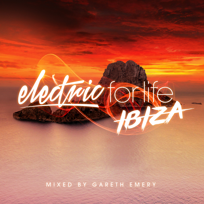 GARETH EMERY/VARIOUS - Electric For Life: Ibiza (unmixed tracks)