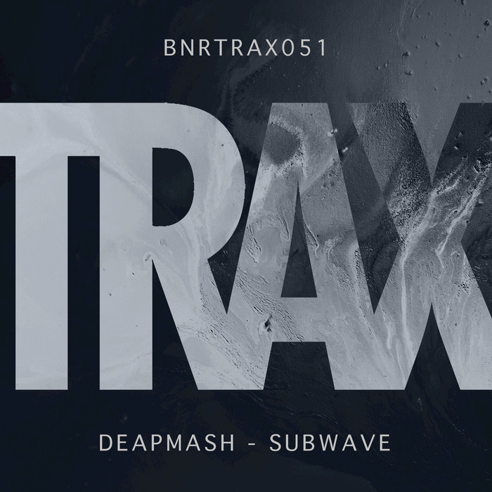 DEAPMASH - Subwave