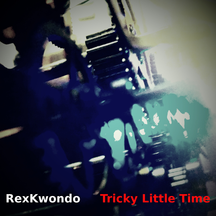 VARIOUS - Tricky Little Time